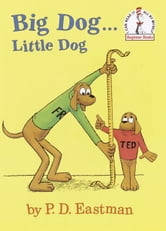 Big Dog...Little Dog ebook by P.D. Eastman