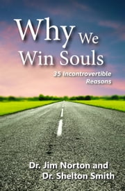 Why We Win Souls ebook by Dr. Jim Norton,Dr. Shelton Smith