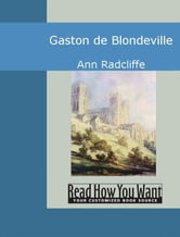 Gaston De Blondeville ebook by Ann Radcliffe