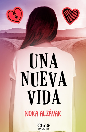 Una nueva vida eBook by Nora Alzávar