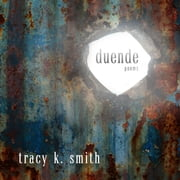 Duende - Poems audiobook by Tracy K. Smith