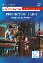 Predicting Rain? ebook by Mary Anne Wilson