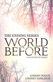 World Before: A Collection of Stories ebook by Lindsey Fairleigh, Lindsey Pogue