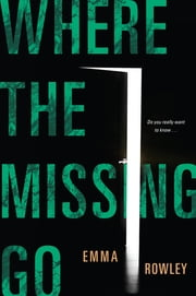 Where the Missing Go ebook by Emma Rowley