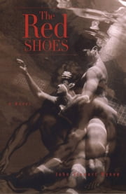The Red Shoes ebook by John Stewart Wynne