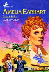 Amelia Earhart ebook by John Parlin