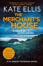 The Merchant's House - The Wesley Peterson Series: Book 1 ebook by Kate Ellis