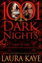 Hard As Steel: A Hard Ink/Raven Riders Crossover ebook by