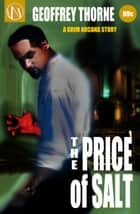 The Price of Salt (The Grim Arcana #1) ebook by Geoffrey Thorne