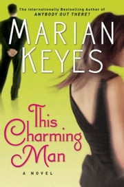 This Charming Man - A Novel ebook by Marian Keyes