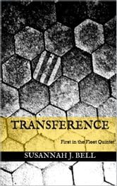 Transference (First in the Fleet Quintet) ebook by Susannah J. Bell