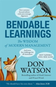 Bendable Learnings - The Wisdom Of Modern Management ebook by Don Watson