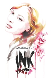 Ink ebook by Amanda Sun