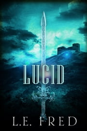 Lucid ebook by L.E. Fred