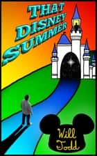 That Disney Summer ebook by Will Todd
