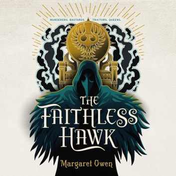 The Faithless Hawk audiobook by Margaret Owen