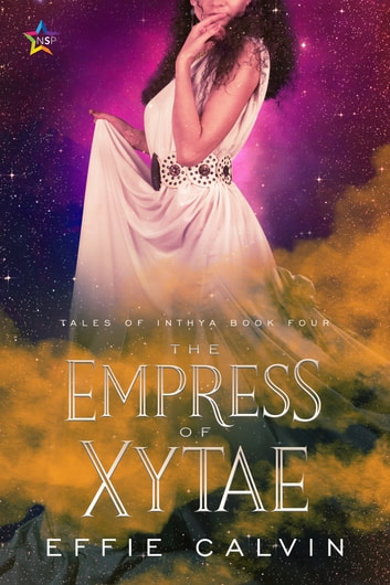 The Empress of Xytae ebook by Effie Calvin