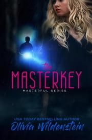 The Masterkey - Masterful, #1 ebook by Olivia Wildenstein