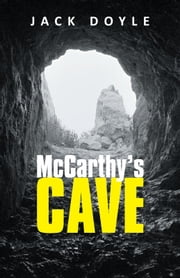 McCarthy's Cave ebook by Jack Doyle