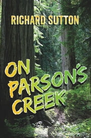 On Parson's Creek ebook by Richard Sutton