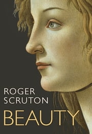 Beauty ebook by Roger Scruton