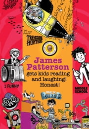 James Patterson's Bestselling Kids' Series -- Chapter Sampler ebook by James Patterson