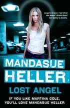 Lost Angel - Can innocence pull them through? ebook by Mandasue Heller