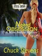 Naked Obsession ebook by Chuck Stevens