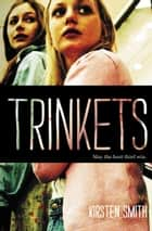 Trinkets ebook by Kirsten Smith