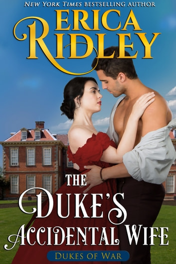 The Duke's Accidental Wife ebook by Erica Ridley
