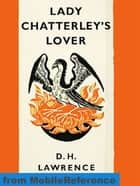 Lady Chatterley's Lover (Mobi Classics) ebook by