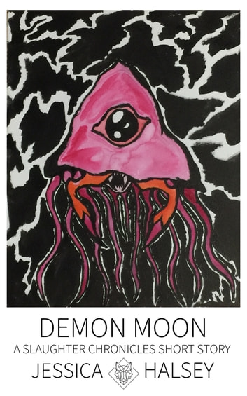 Demon Moon - A Slaughter Chronicles Short Story ebook by Jessica Halsey