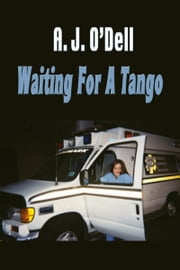 Waiting For A Tango ebook by A. J. O'Dell