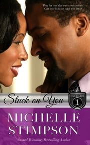 Stuck On You - The Stoneworths Series, #1 ebook by Michelle Stimpson