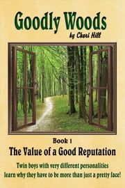 The Value of a Good Reputation, Illustrated (Goodly Woods Book 1) ebook by Kobo.Web.Store.Products.Fields.ContributorFieldViewModel