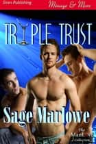 Triple Trust ebook by Sage Marlowe