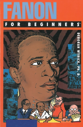 Fanon For Beginners ebook by Dr. Deborah Baker Wyrick