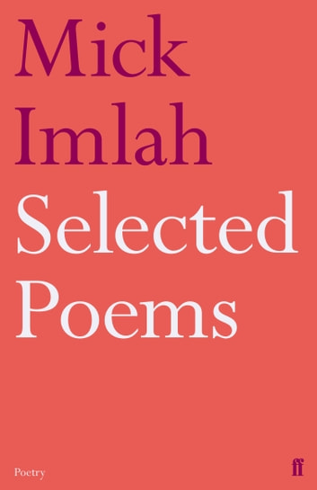 Selected Poems of Mick Imlah ebook by Mick Imlah