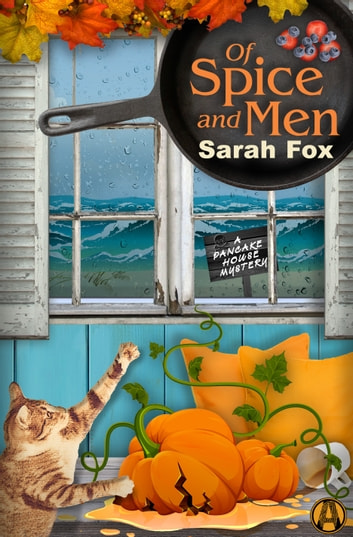 Of Spice and Men - A Pancake House Mystery ebook by Sarah Fox