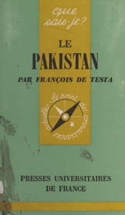 Le Pakistan eBook by François de Testa, Paul Angoulvent