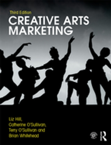 Creative arts marketing ebook by liz hill 9781315447667 rakuten kobo creative arts marketing ebook by liz hillterry osullivanbrian whitehead fandeluxe Image collections