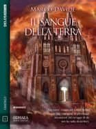 Il sangue della Terra - Lothar Basler 2 ebook by Marco Davide