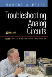 Troubleshooting Analog Circuits: Edn Series for Design Engineers ebook by Pease, Robert A.
