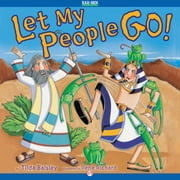 Let My People Go! ebook by Tilda Balsley,Ilene Richard