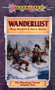 Wanderlust - The Meetings Sextet, Book 2 ebook by Mary Kirchoff,Steve Winter