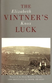 The Vintner's Luck ebook by Elizabeth Knox