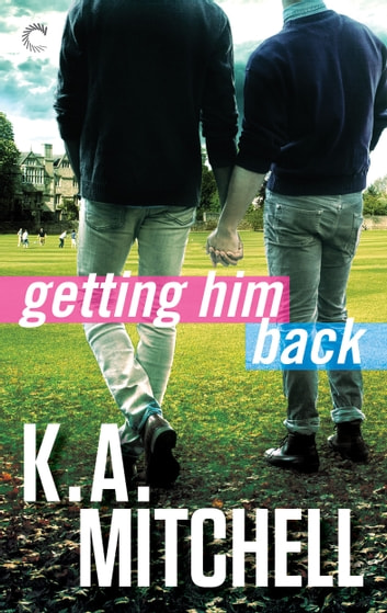 Getting Him Back ebook by K.A. Mitchell