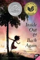 Inside Out and Back Again ebook by Thanhha Lai