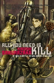 All You Need Is Kill ebook by Kobo.Web.Store.Products.Fields.ContributorFieldViewModel