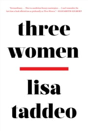 Three Women ebook by Lisa Taddeo